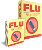 Thumbnail 10 Flu PLR Articles - High Fevers, Chills, Muscle Aches...